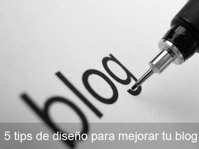 5 tips de diseño para mejorar tu blog
